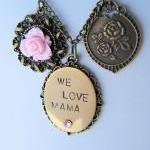 We Love Mama necklace, hand..